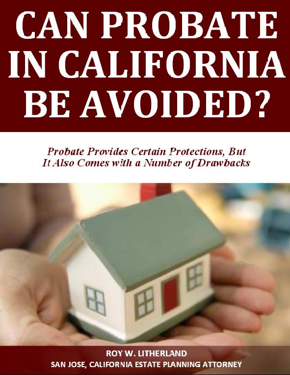 Can Probate in California Be Avoided