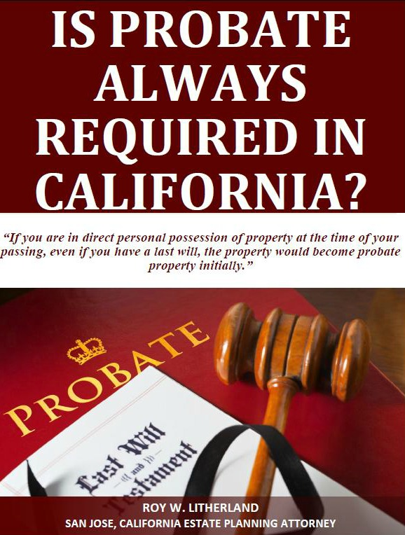 Is Probate Always Required in California