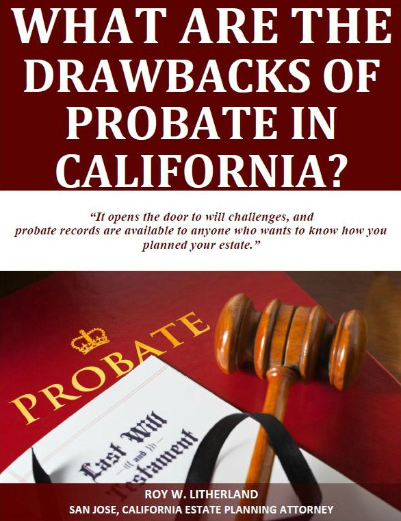 What are the Drawbacks of Probate in California?