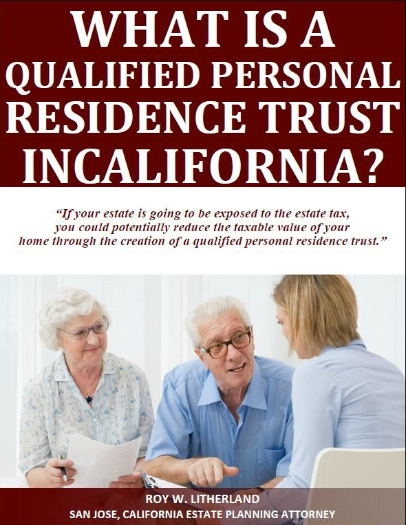 What is a Qualified Personal Residence Trust in California