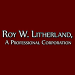 Law Office of Roy W. Litherland