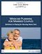 Medi-Cal/MEDI-CAL PLANNING  FOR MARRIED COUPLES: Solutions to Paying for Nursing Home Care