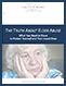 THE TRUTH ABOUT ELDER ABUSE: What You Need to Know to Protect Yourself and Your Loved Ones