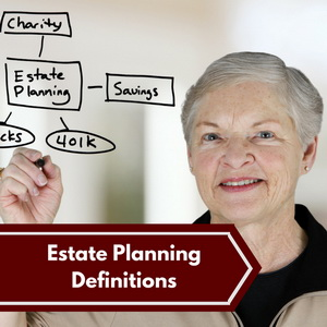 Estate-Planning-Definitions