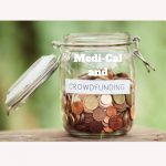 Medi-Cal and Crowdfunding